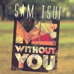 Sam-tsui-me-without-you
