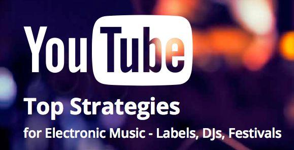 Youtube-edm-strategies