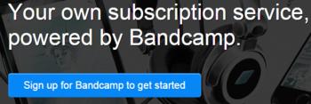 Subscriptions   Bandcamp