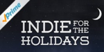 Indie for holidays