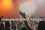 Understanding-Your-Fanbase-300x200