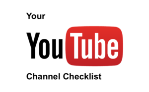 Your-YouTube-channel-checklist-300x187 (1)