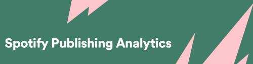 Spotify Publishing Analytics