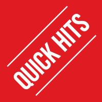 Quick Hits